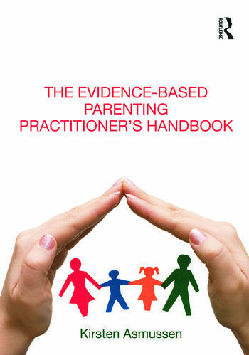 The Evidence-based Parenting Practitioner's Handbook book cover