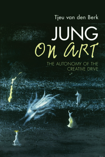 Jung on Art The Autonomy of the Creative Drive book cover