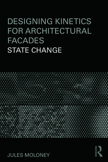 Designing Kinetics for Architectural Facades State Change book cover