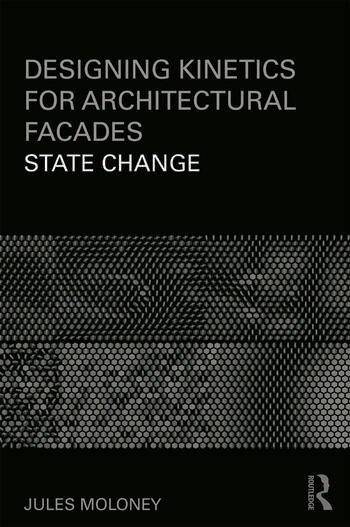 Designing Kinetics for Architectural Facades: State Change