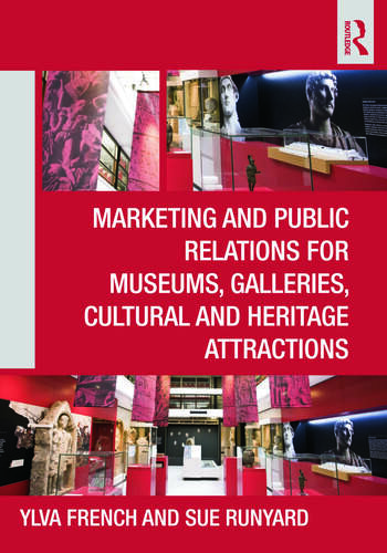 Marketing and Public Relations for Museums, Galleries, Cultural and Heritage Attractions book cover