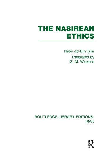 The Nasirean Ethics (RLE Iran C) book cover
