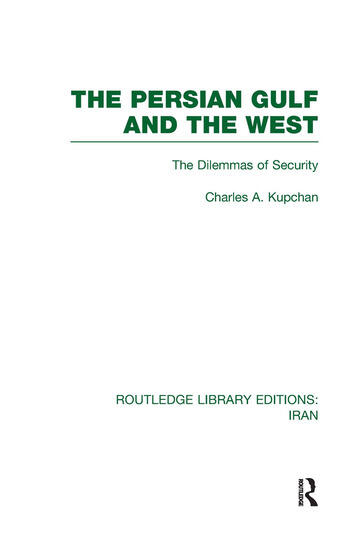 The Persian Gulf and the West (RLE Iran D) book cover