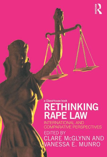 Rethinking Rape Law International and Comparative Perspectives book cover