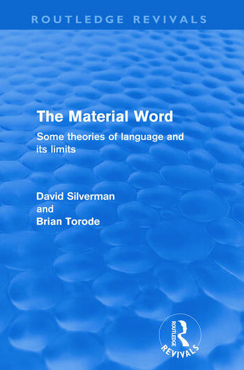 The Material Word (Routledge Revivals) Some theories of language and its limits book cover