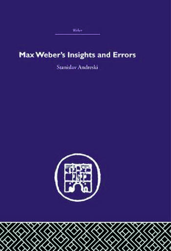 Max Weber's Insights and Errors book cover