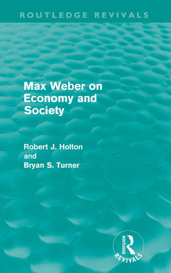 Max Weber on Economy and Society (Routledge Revivals) book cover