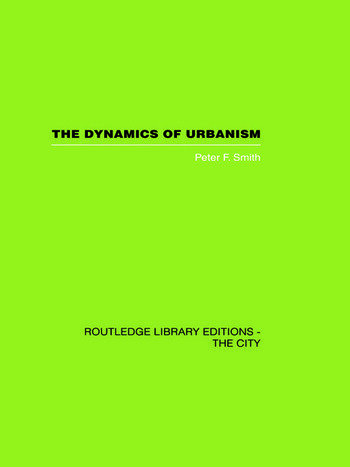 The Dynamics of Urbanism book cover