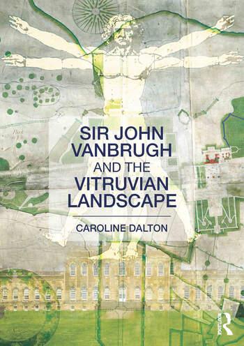Sir John Vanbrugh and the Vitruvian Landscape book cover