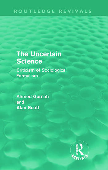 The Uncertain Science (Routledge Revivals) Criticism of Sociological Formalism book cover