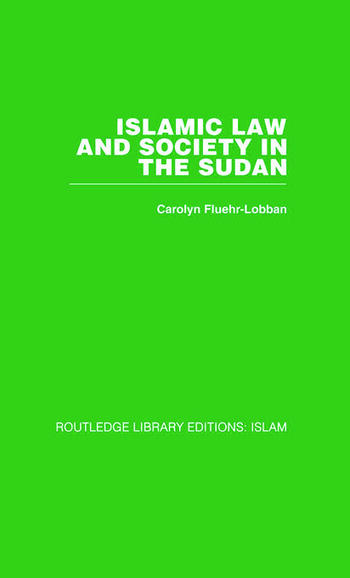 Islamic Law and Society in the Sudan book cover