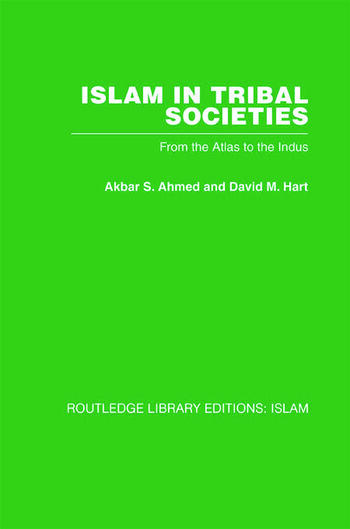Islam in Tribal Societies From the Atlas to the Indus book cover