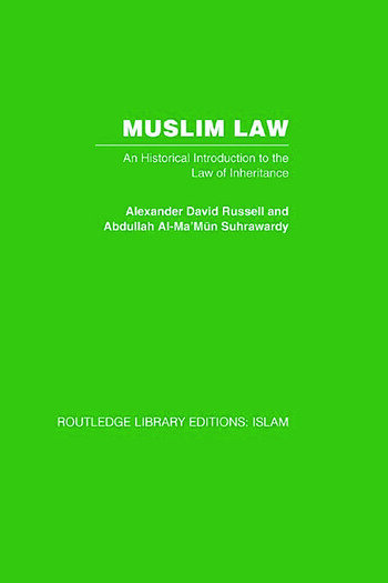 Muslim Law An Historical Introduction to the Law of Inheritance book cover
