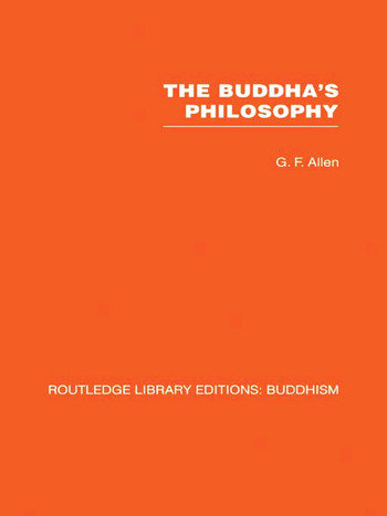The Buddha's Philosophy Selections from the Pali Canon and an Introductory Essay book cover