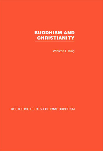 Buddhism and Christianity Some Bridges of Understanding book cover