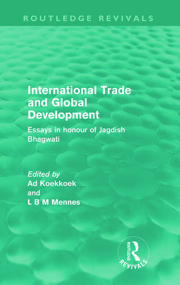International Trade and Global Development (Routledge Revivals) Essays in honour of Jagdish Bhagwati book cover