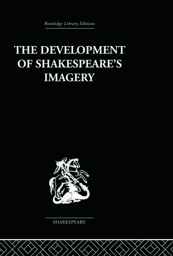 The Development of Shakespeare's Imagery book cover