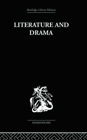 Literature and Drama with special reference to Shakespeare and his contemporaries book cover