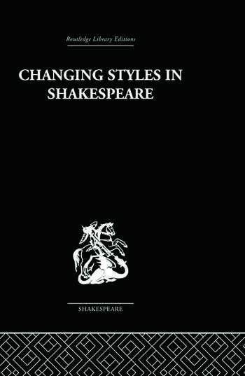 Changing Styles in Shakespeare book cover