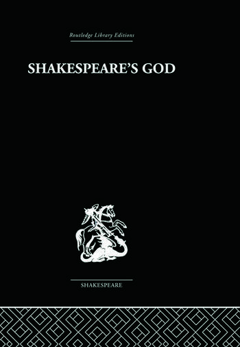 Shakespeare's God The Role of Religion in the Tragedies book cover