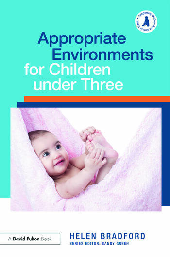Appropriate Environments for Children under Three book cover
