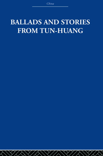 Ballads and Stories from Tun-huang book cover
