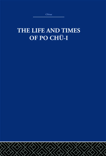 The Life and Times of Po Chü-i book cover
