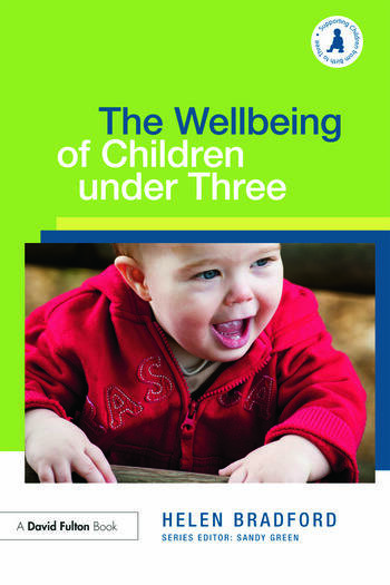 The Wellbeing of Children under Three book cover