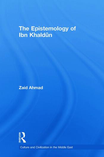 The Epistemology of Ibn Khaldun book cover