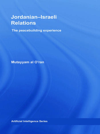 Jordanian-Israeli Relations The peacebuilding experience book cover