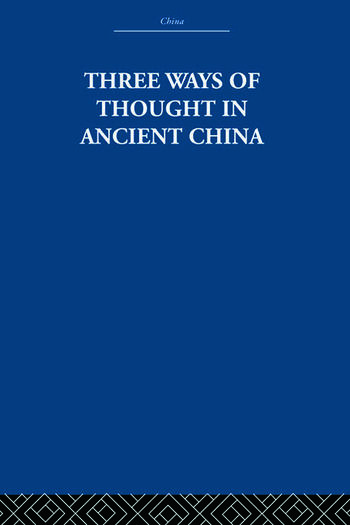 Three Ways of Thought in Ancient China book cover