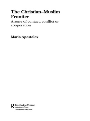 The Christian-Muslim Frontier A Zone of Contact, Conflict or Co-operation book cover