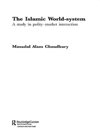 The Islamic World-System A Study in Polity-Market Interaction book cover