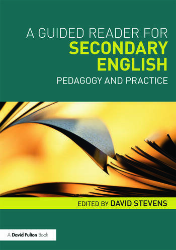 A Guided Reader for Secondary English Pedagogy and practice book cover