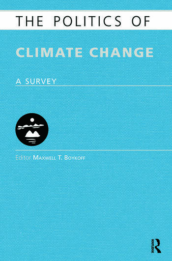 The Politics of Climate Change A Survey book cover