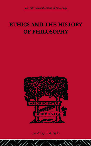 Ethics and the History of Philosophy Selected Essays book cover