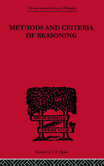 Methods and Criteria of Reasoning An Inquiry into the Structure of Controversy book cover