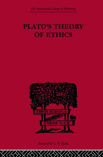 Plato's Theory of Ethics The Moral Criterion and the Highest Good book cover