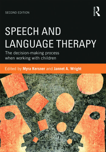 Speech and Language Therapy The decision-making process when working with children book cover