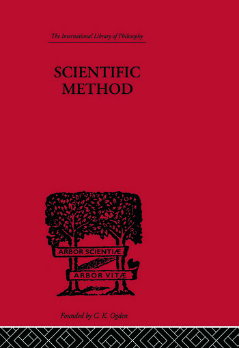 Scientific method An Inquiry into the Character and Validity of Natural Laws book cover