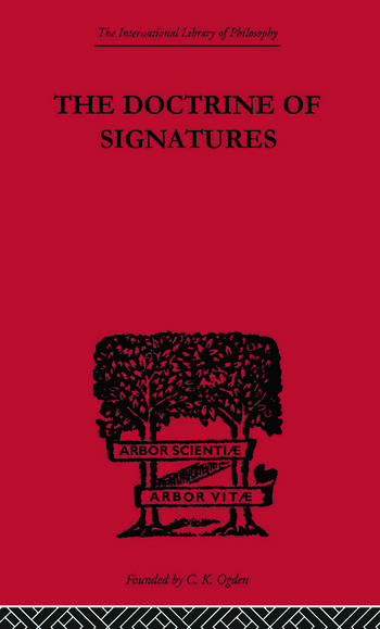 The Doctrine of Signatures A Defence of Theory in Medicine book cover