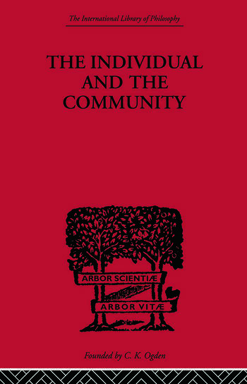 The Individual and the Community A Historical Analysis of the Motivating Factors Of Social Conduct book cover