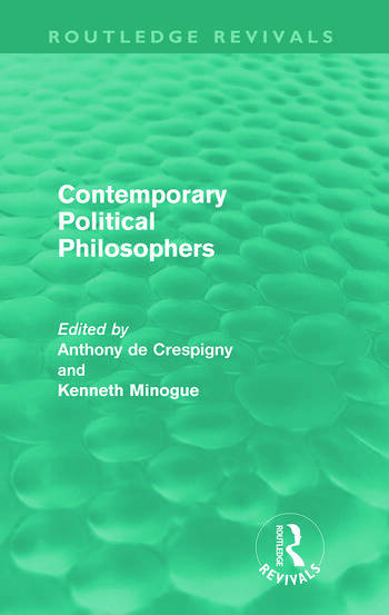 Contemporary Political Philosophers (Routledge Revivals) book cover