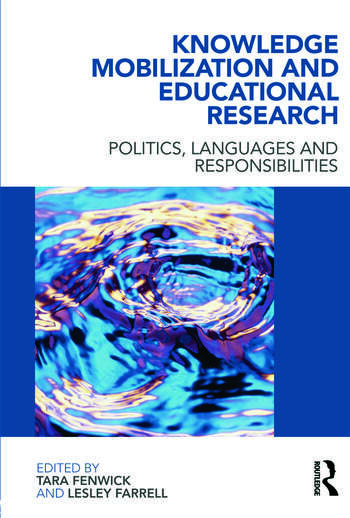 Knowledge Mobilization and Educational Research Politics, languages and responsibilities book cover
