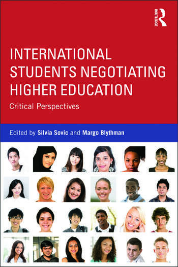 International Students Negotiating Higher Education Critical perspectives book cover