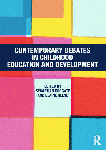 Contemporary Debates in Childhood Education and Development book cover