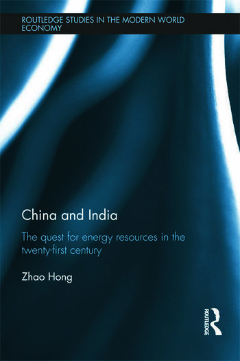 China and India The Quest for Energy Resources in the 21st Century book cover