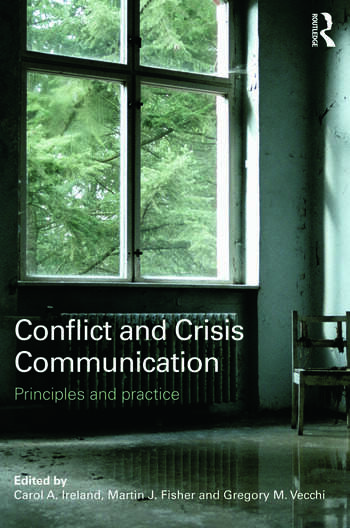 Conflict and Crisis Communication Principles and Practice book cover