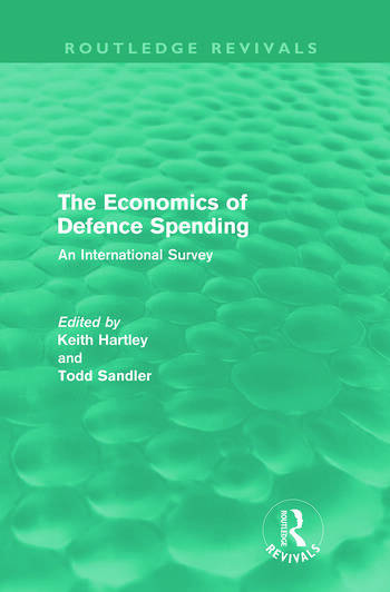 The Economics of Defence Spending (Routledge Revivals) An International Survey book cover