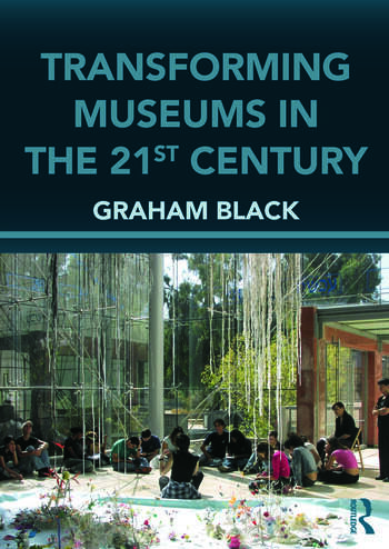 Transforming Museums in the Twenty-first Century book cover